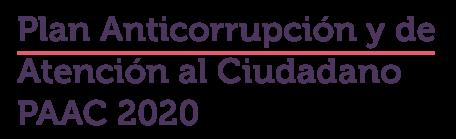 Plan Anticorrupción y atención al ciudadano