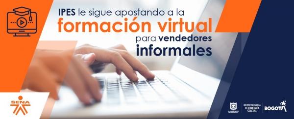 IPES le sigue apostando a la formación virtual para vendedores informales