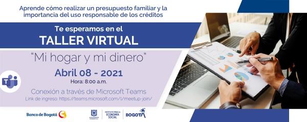"""Taller virtual """"Mi Hogar y Mi Dinero"""", las nuevas herramientas para recobrar sus finanzas"""