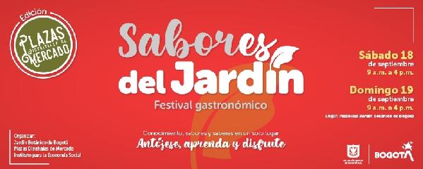 """FESTIVAL GASTRONÓMICO """"SABORES DEL JARDÍN"""": CONOCIMIENTO, SABORES Y SABERES EN UN SOLO LUGAR"""